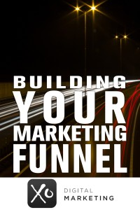 How To Build Your Marketing Funnel